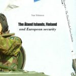 The Åland Islands, Finland and European Security