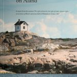 """The Right of Domicile on Åland- A report from the seminar """"The right of domicile, teh right of trade, citizens´ rights -- cornerstones of Åland´s autonomy"""""""