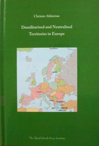 Demilitarised and Neutralised Territories in Europe