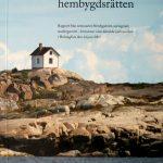 Den åländska hembygdsrätten Rapport från seminariet Hembygdsrätt, näringsrätt, medborgarrätt – hörnstenar i den åländska självstyrelsen i Helsingfors den 14 juni 2007
